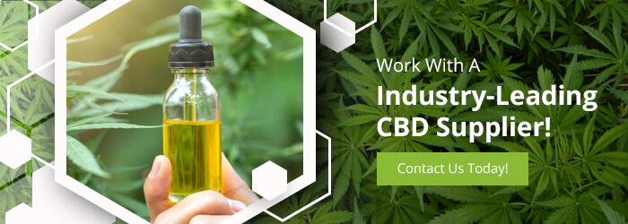 Work With A Industry-Leading CBD Supplier
